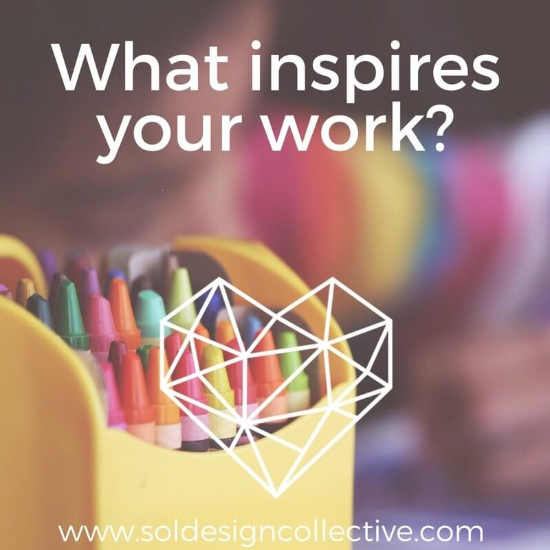 What inspires your work